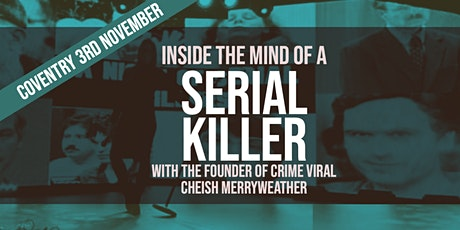 Inside the Mind of A Serial Killer tickets