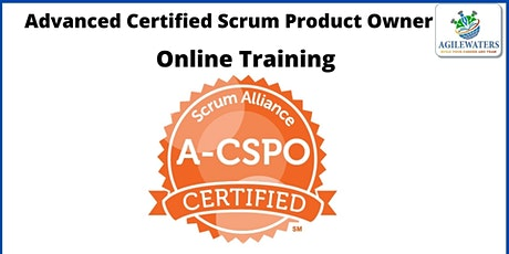 A-CSPO : Advanced Certified Scrum Product Owner Certification tickets