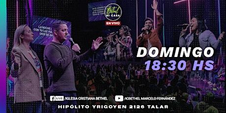 Reunión Presencial Iglesia Cristiana Bethel - Domingo - 18:30 hs entradas