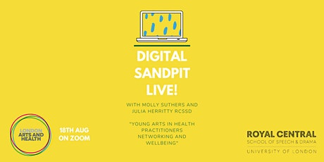 Digital Sandpit Live! Young Practitioners Networking & Wellbeing Event tickets