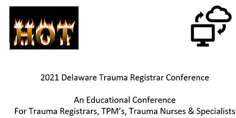 2021 Delaware Trauma Registrar Conference tickets