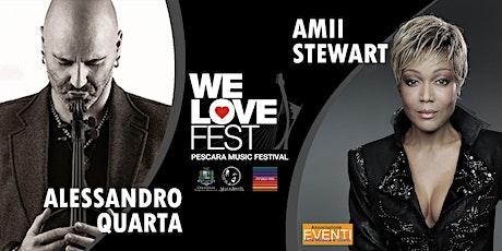 Amii Stewart e Alessandro Quarta - WE LOVE FEST biglietti