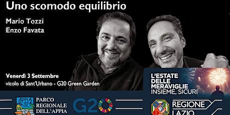 Uno scomodo equilibrio - Spettacolo di Mario Tozzi ed Enzo Favata biglietti