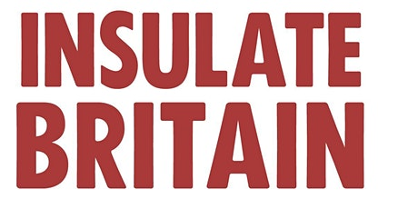 Copy of Our Responsibilities at this time: Insulate Britain tickets