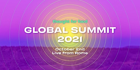 Thought For Food: 2021 Global Summit tickets