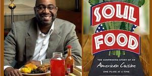 Soul Food Webinar with Adrian Miller