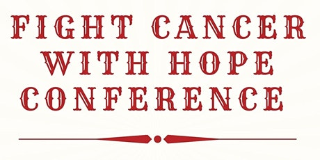 NHS Fight Cancer with Hope Conference tickets