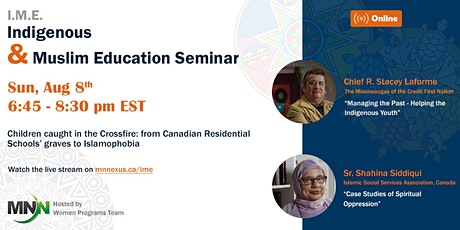 Indigenous and Muslim Education Seminar - IME tickets