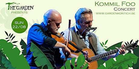 Kommil Foo ( concert  ) in The Garden tickets