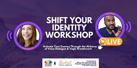 SHIFT YOUR IDENTITY CHANGE YOUR LIFE: Live Masterclass tickets
