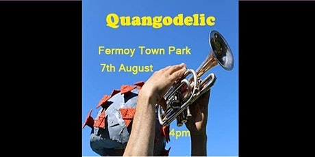 Quangodelic Live in Fermoy Town Park tickets
