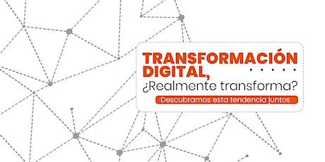 Transformación Digital, ¿realmente transforma? entradas