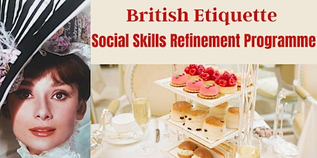 Social & Fine Dining Etiquettes Workshop on Saturday 21/08/2021 tickets