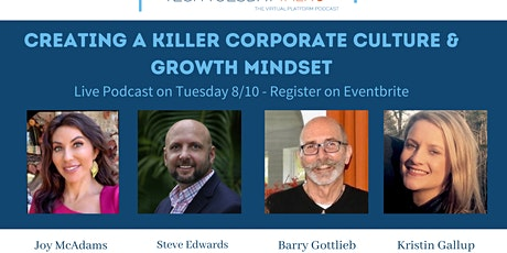 Creating a Killer Corporate Culture & Growth Mindset - Tech Tuesday Podcast tickets