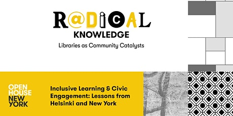 Inclusive Learning & Civic Engagement: Lessons from Helsinki and New York tickets