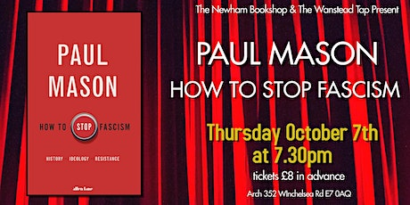 Paul Mason: How To Stop Fascism tickets