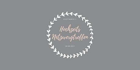 1. Stuttgarter Hochzeits Netzwerktreffen Tickets