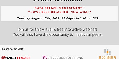 Cyber Webinar - Data Breach Management: You've been breached, now what? tickets