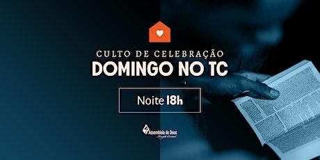 CULTO DE CELEBRAÇÃO - DOMINGO - 01/08/2021 - 18H ingressos