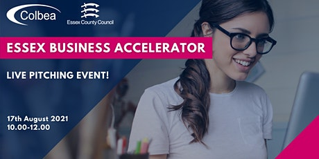 Essex Business Accelerator - Live Pitching Event! tickets