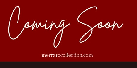 Grand Opening For Merraro Collection tickets