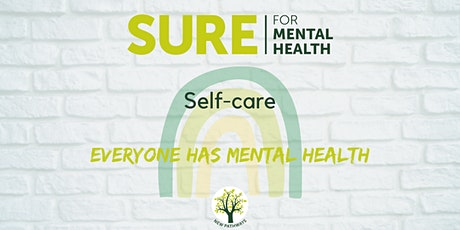 SURE for Mental Health - Self-care tickets