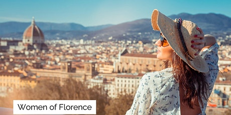 Women of Florence, Italy! A Virtual Visit with Francesca tickets
