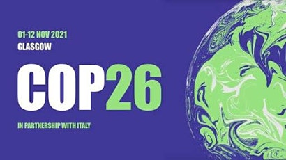 Climate politics and COP26; what's at stake for the UK, and the world? tickets