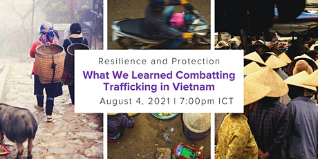 Building Community Resilience: Combatting Trafficking in Vietnam tickets