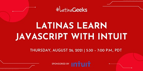 Latinas Learn JavaScript with Intuit tickets