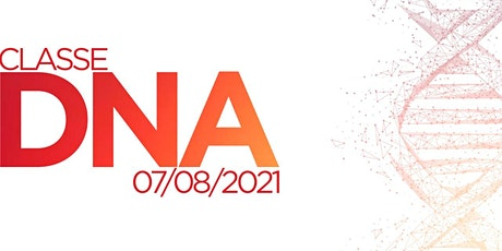 Classe DNA - Igreja Plena Oceânica - 07/08/2021 ingressos