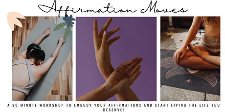 Affirmation Moves tickets