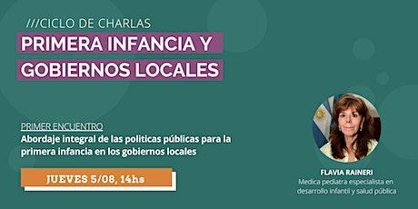 """Ciclo de Charlas: """"Primera Infancia y Gobiernos Locales"""" - entradas"""