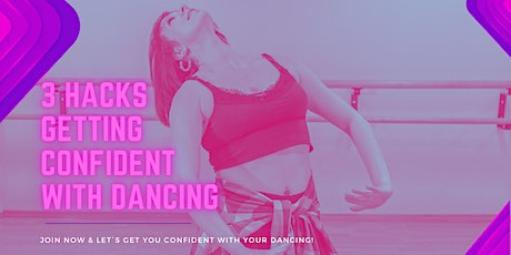 3 Hacks Getting Confident With Dancing tickets