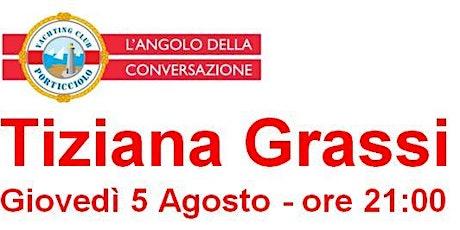 Incontro con Tiziana Grassi biglietti