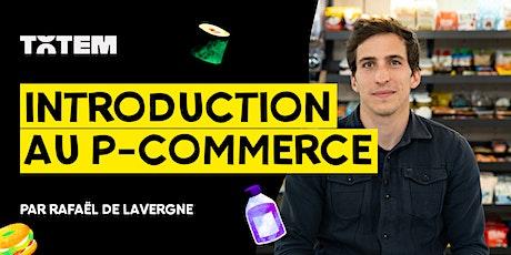 Introduction au P-Commerce billets