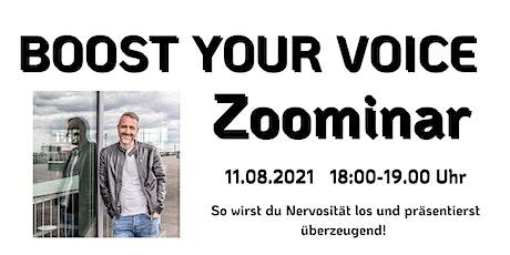 Boost your Voice - Das Zoominar Tickets
