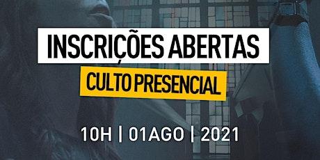 CULTO PRESENCIAL IPINDAIÁ | 01AGO21 ingressos
