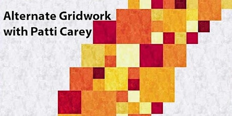 Zoom Lecture on Alternate Gridwork with Patti Carey tickets