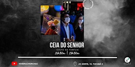 CULTO SANTA CEIA   PRESENCIAL - 16h30m ingressos