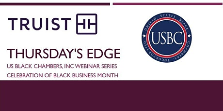Thursday's Edge - Truist Presents: Building Banking Relationships tickets