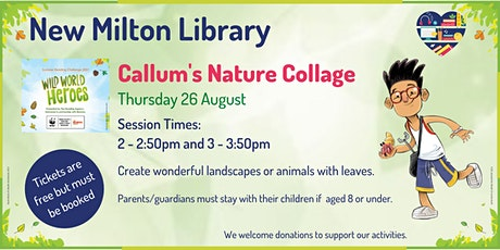 Callum's Nature Collage at New Milton Library tickets