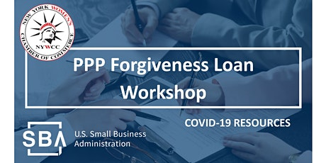 PPP Forgiveness Loan Workshop  & How to Apply! tickets