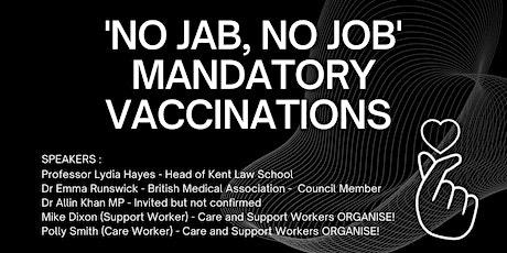 'No Jab, No Job' - Mandatory Vaccinations tickets