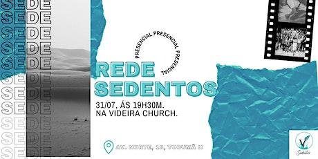 REDE SEDENTOS PRESENCIAL   ONLINE - 19h30m ingressos