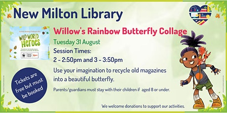 Willow's Rainbow Butterfly Collage at New Milton Library tickets