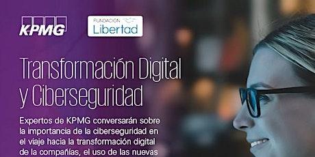 Transformacion Digital y Ciberseguridad - por KPMG entradas