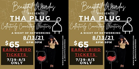 """Beautiful Weirdos Presents """"The Plug: Collectively Connecting Creatives"""" tickets"""