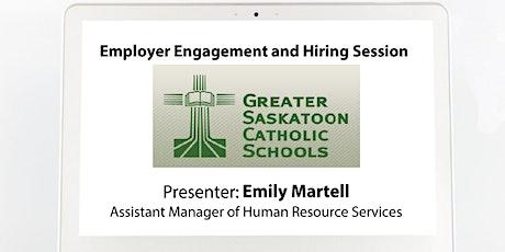 Greater Saskatoon Catholic Schools (GSCS)Showcase and Hiring Session tickets