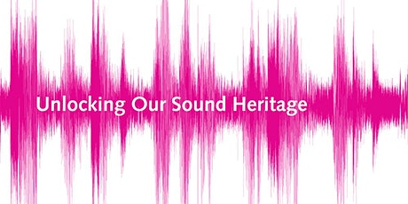 Museum Skills Essentials Online: Caring for and sharing audio collections tickets